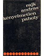 Kényelmetlen páholy - Rajk András