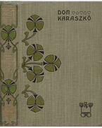 Don Karaszkó - Rákosi Viktor