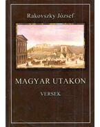 Magyar utakon - Versek (dedikált) - Rakovszky József