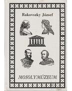 Mosolymúzeum - Rakovszky József