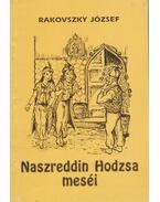 Naszreddin Hodzsa meséi (dedikált) - Rakovszky József