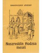 Naszreddin Hodzsa meséi - Rakovszky József