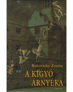 A kígyó árnyéka - Rakovszky Zsuzsa