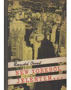New Yorkból jelentem... - Randé Jenő