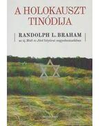 A holokauszt Tinódija - Randolph L. Braham, Kőbányai János