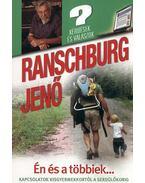Én és a többiek... - Ranschburg Jenő