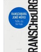 Nők és férfiak - Ranschburg Jenő