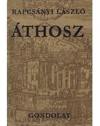 Áthosz (dedikált) - Rapcsányi László