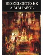 Beszélgetések a Bibliáról - Rapcsányi László