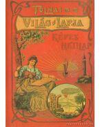 Tolnai Világlapja 1901-1944 (reprint) - Rapcsányi László