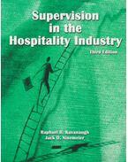 Supervision in the Hospitality Industry - Raphael R. Kavanaugh, Jack D. Ninemeier