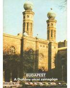 Budapest - A Dohány utcai zsinagóga - Rappai Zsuzsa