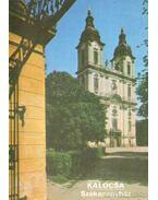 Kalocsa - Székesegyház - Rappai Zsuzsa