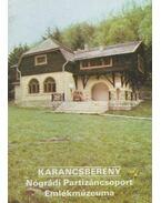 Karancsberény - Nógrádi Patizáncsoport Emlékmúzeuma - Rappai Zsuzsa