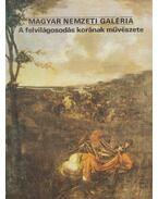 Magyar Nemzeti Galéria - A felvilágosodás korának művészete - Rappai Zsuzsa