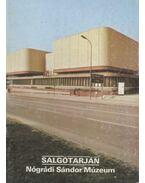 Salgótarján - Nógrádi Sándor Múzeum - Rappai Zsuzsa