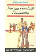 Für eine Handvoll Diamanten - Rathbone, Julian