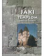 Jáki templom - Rátkai László, Brenner Vilmos, Kovács Géza