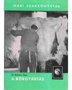 A bőrgyártás - Ratkóczi Tibor