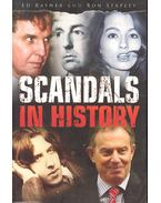 Scandals in History - RAYNER, ED - STAPLEY, RON