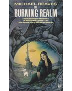 The Burning Realm - Reaves, Michael