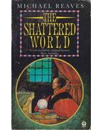 The Shattered World - Reaves, Michael