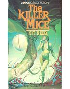 The Killer Mice - REED, KIT
