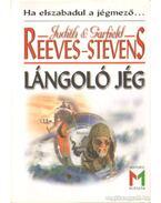 Lángoló jég - Reevens-Stevens, Garfield, Reevens-Stevens, Judith