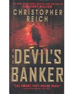 The Devil's Banker - REICH, CHRISTPHER