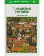 A települések ökológiája - Reichholf, Josef