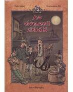 Az elveszett cirkáló - Rejtő Jenő, Korcsmáros Pál, P. Howard