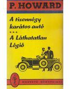 A tizennégy karátos autó / A Láthatatlan Légió - Rejtő Jenő, P. Howard