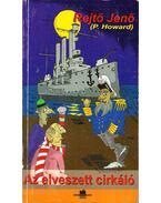 Az elveszett cirkáló - Rejtő Jenő, P. Howard