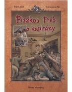 Piszkos Fred, a kapitány - Rejtő Jenő, P. Howard, Korcsmáros Pál