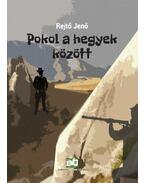 Pokol a hegyek között - Rejtő Jenő, P. Howard
