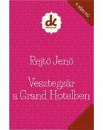 Vesztegzár a Grand Hotelben - Rejtő Jenő, P. Howard