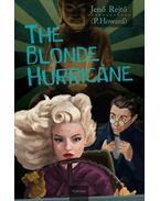 The Blonde Hurricane (A szőke ciklon) - Rejtő Jenő