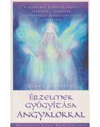 Érzelmek gyógyítása angyalokkal - Rekha Vidyarthi