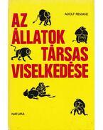 Az állatok társas viselkedése - Remane, Adolf