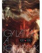 Így látták a kortársak 1917-1919 - Remete László