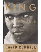 King of the World - Remnick, David