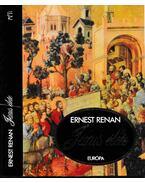 Jézus élete - Renan, Ernest