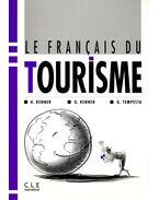 Le français du tourisme - RENNER, H. - RENNER, U. - TEMPESTA, G.