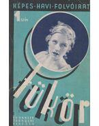 Tükör I. évfolyam, 1–2. szám. 1933. november – 1934. január - Révay József