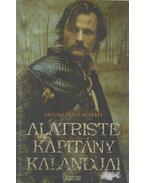Alatriste kapitány kalandjai - Arturo Pérez-Reverte