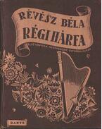Régi hárfa - Révész Béla