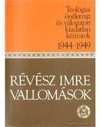 Vallomások Révész Imre - Révész Imre