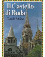 Il castello di Buda (dedikált) - Révész Tamás, Major Ottó