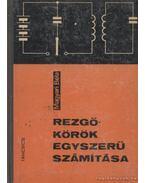 Rezgőkörök egyszerű számítása - Magyari Béla