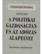 A politikai gazdaságtan és az adózás alapelvei - Ricardo, David